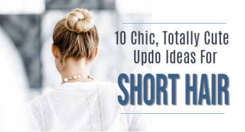 Trend 10 updos for short hair tutorials Cute Updos For Short Hair Tutorials Inspirations