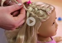 Awesome dos dolls fun american girl hairstyles for your girl and Fun And Easy Hairstyles For American Girl Dolls Designs