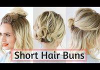 Fresh quick bun hairstyles for short medium hair hair tutorial Ways To Style Medium Short Hair Choices